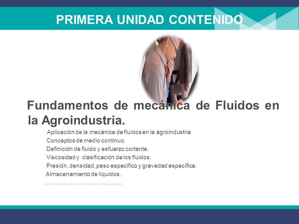 Mecánica de Fluidos Es objetivo de esta asignatura, proporcionar a los estudiantes los conocimientos y herramientas correctos para el entendimiento e