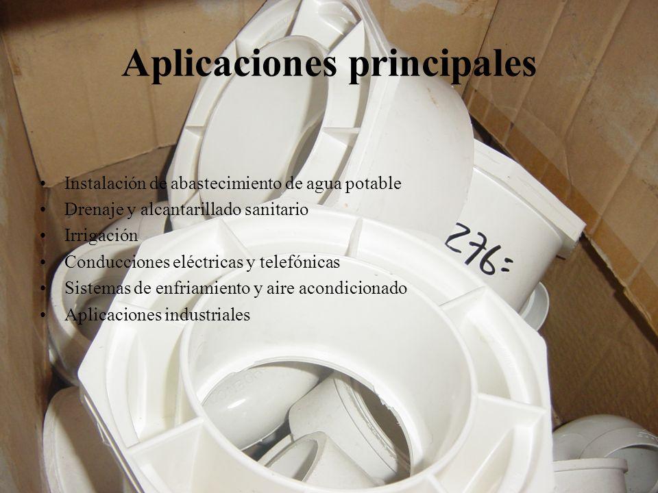 Aplicaciones principales Instalación de abastecimiento de agua potable Drenaje y alcantarillado sanitario Irrigación Conducciones eléctricas y telefón
