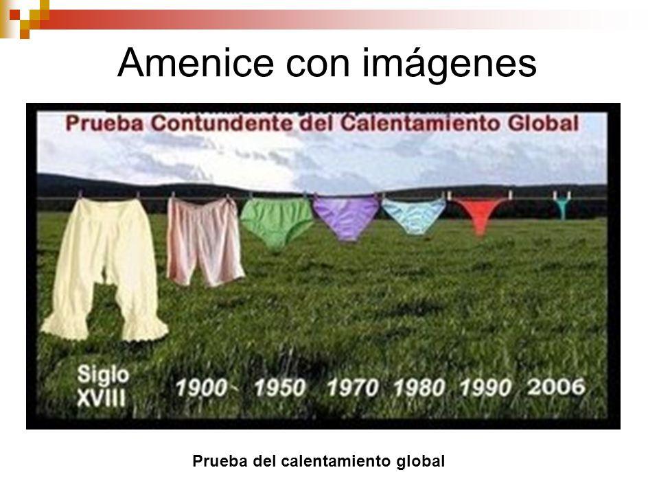 Amenice con imágenes Prueba del calentamiento global