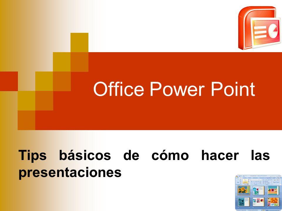Office Power Point Tips básicos de cómo hacer las presentaciones