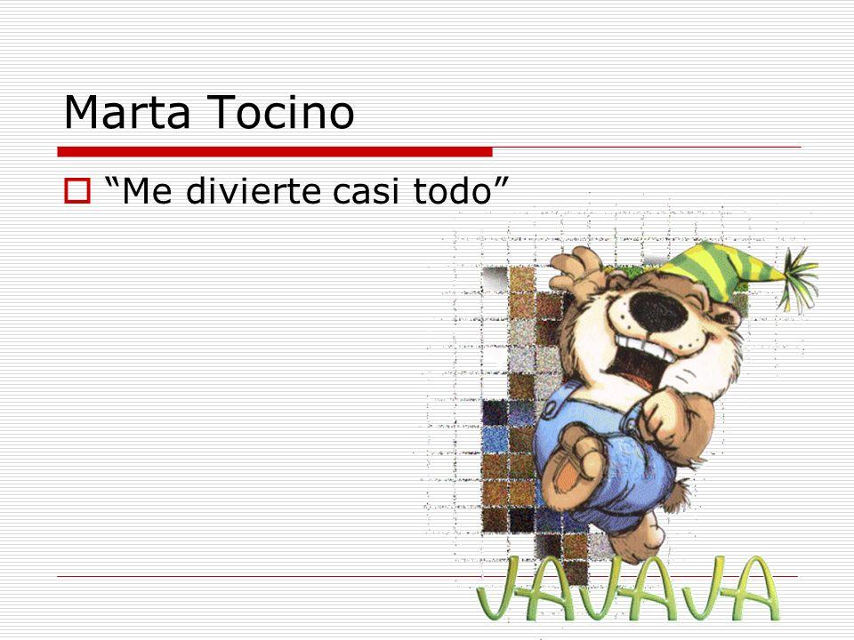 Marta Tocino Me divierte casi todo