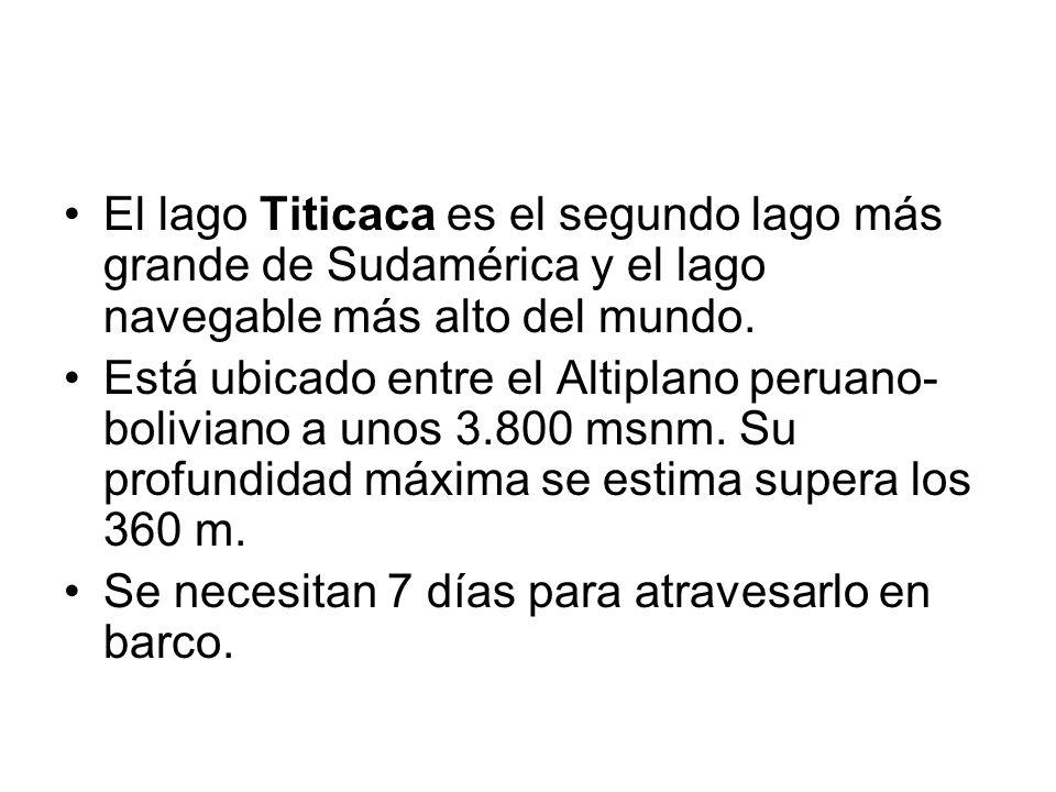 El lago Titicaca es el segundo lago más grande de Sudamérica y el lago navegable más alto del mundo. Está ubicado entre el Altiplano peruano- bolivian
