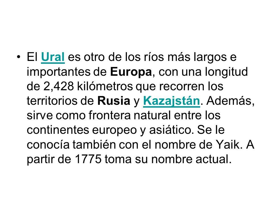 El Ural es otro de los ríos más largos e importantes de Europa, con una longitud de 2,428 kilómetros que recorren los territorios de Rusia y Kazajstán