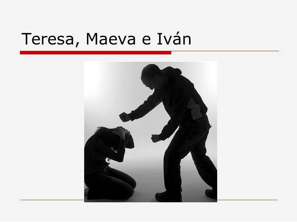 Teresa, Maeva e Iván