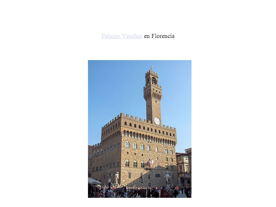 Palazzo VecchioPalazzo Vecchio en Florencia