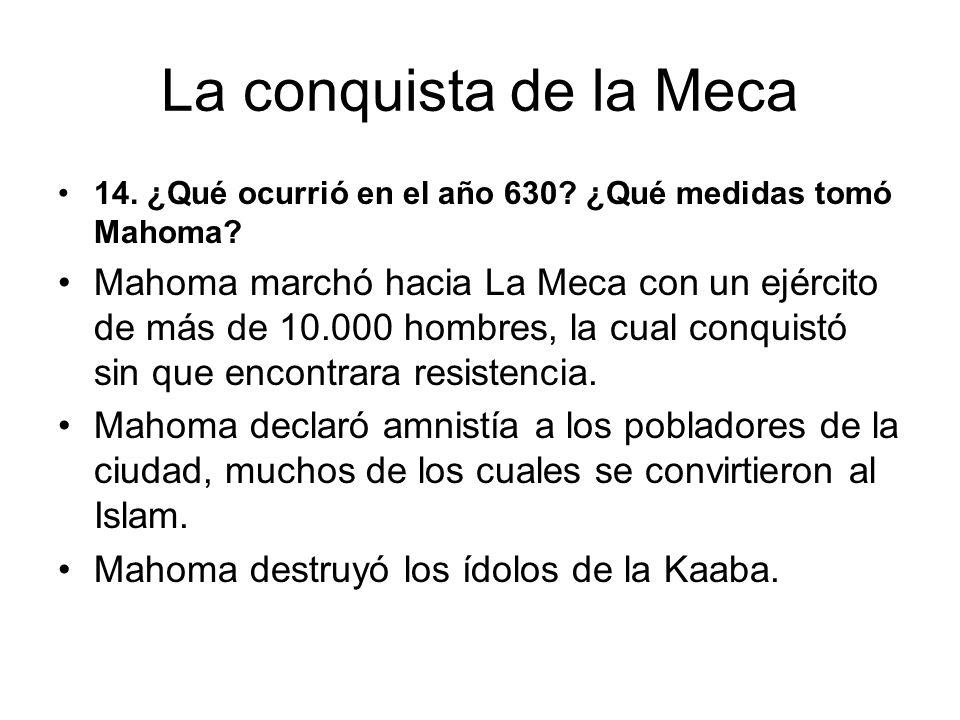 La conquista de la Meca 14.¿Qué ocurrió en el año 630.
