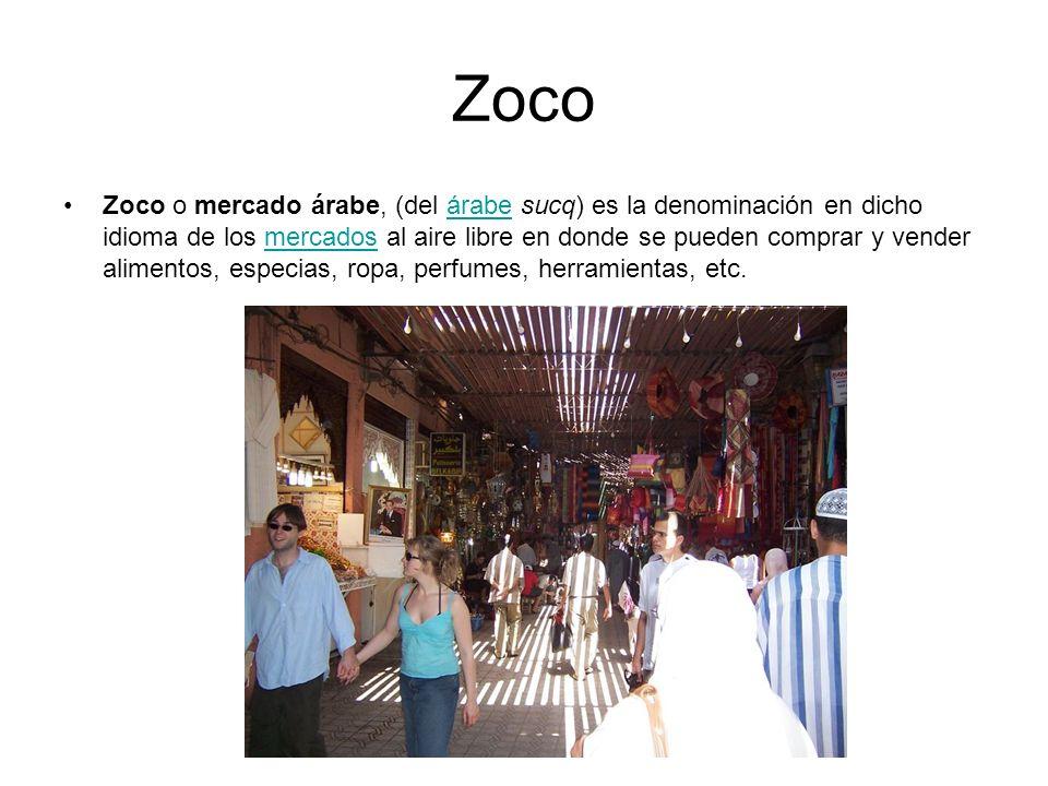 Zoco Zoco o mercado árabe, (del árabe sucq) es la denominación en dicho idioma de los mercados al aire libre en donde se pueden comprar y vender alime