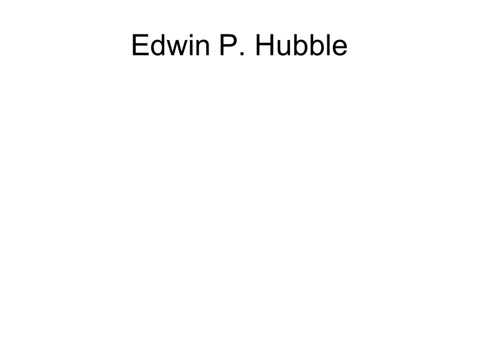 Edwin P. Hubble
