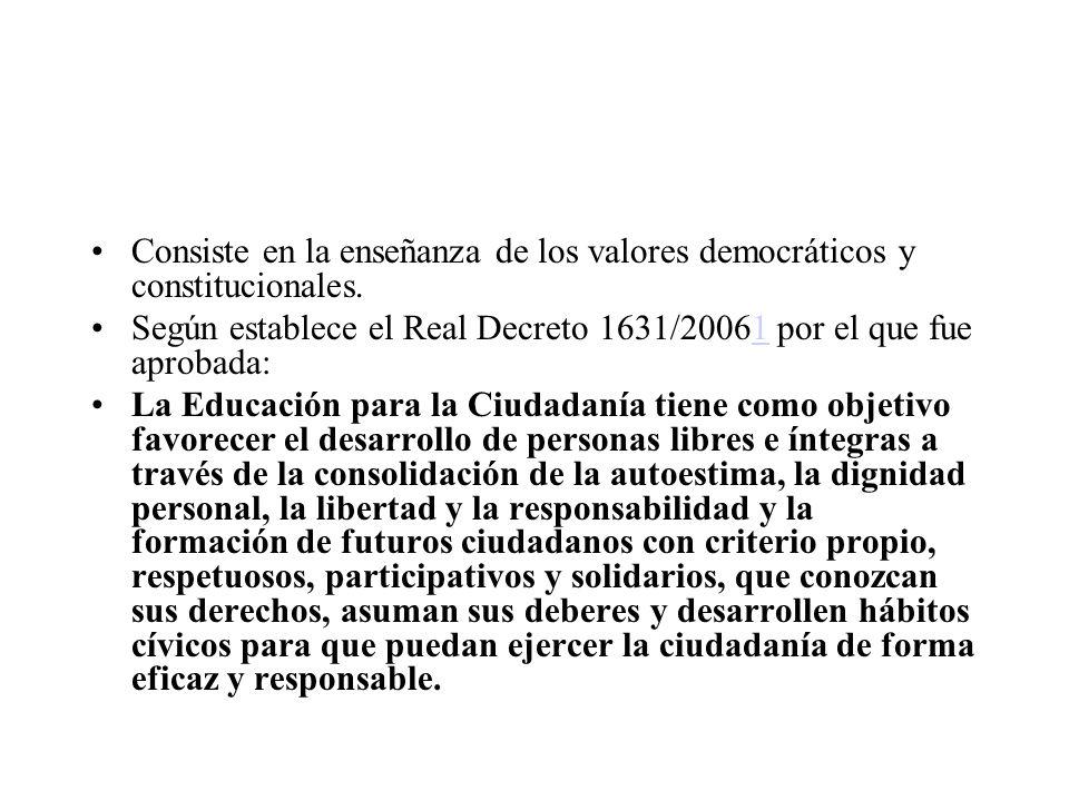 Consiste en la enseñanza de los valores democráticos y constitucionales.