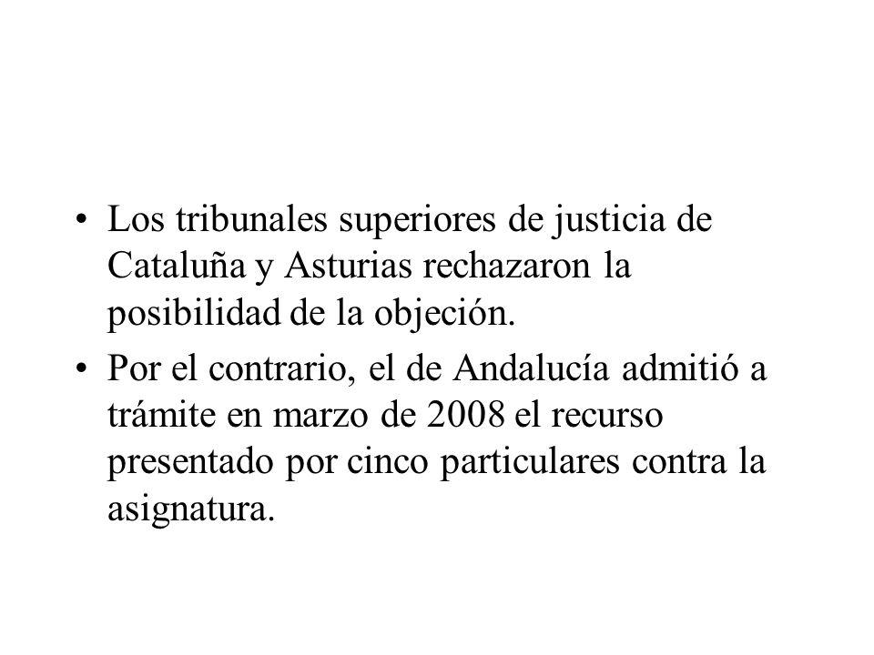 Los tribunales superiores de justicia de Cataluña y Asturias rechazaron la posibilidad de la objeción.