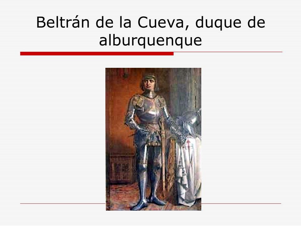 Beltrán de la Cueva, duque de alburquenque