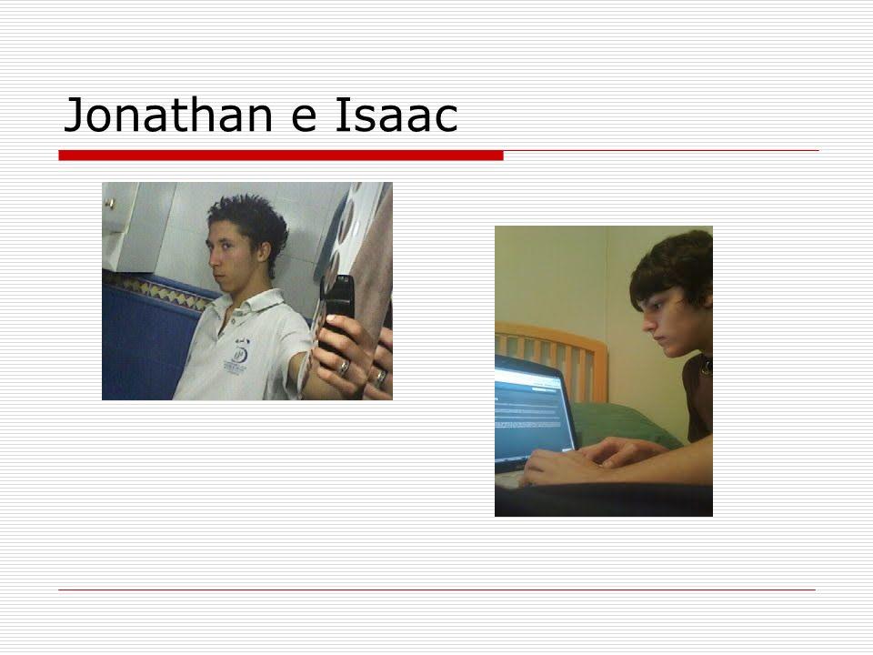 Jonathan e Isaac