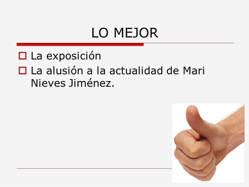 LO MEJOR La exposición La alusión a la actualidad de Mari Nieves Jiménez.