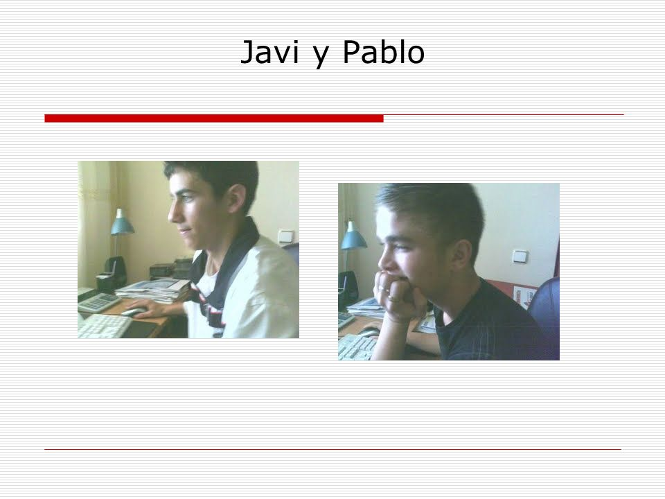 Javi y Pablo