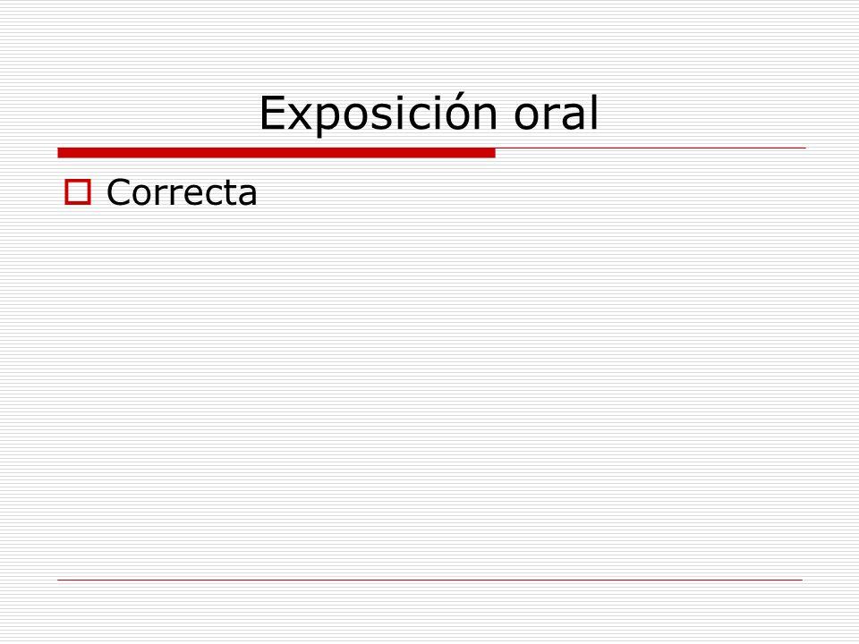 Exposición oral Correcta