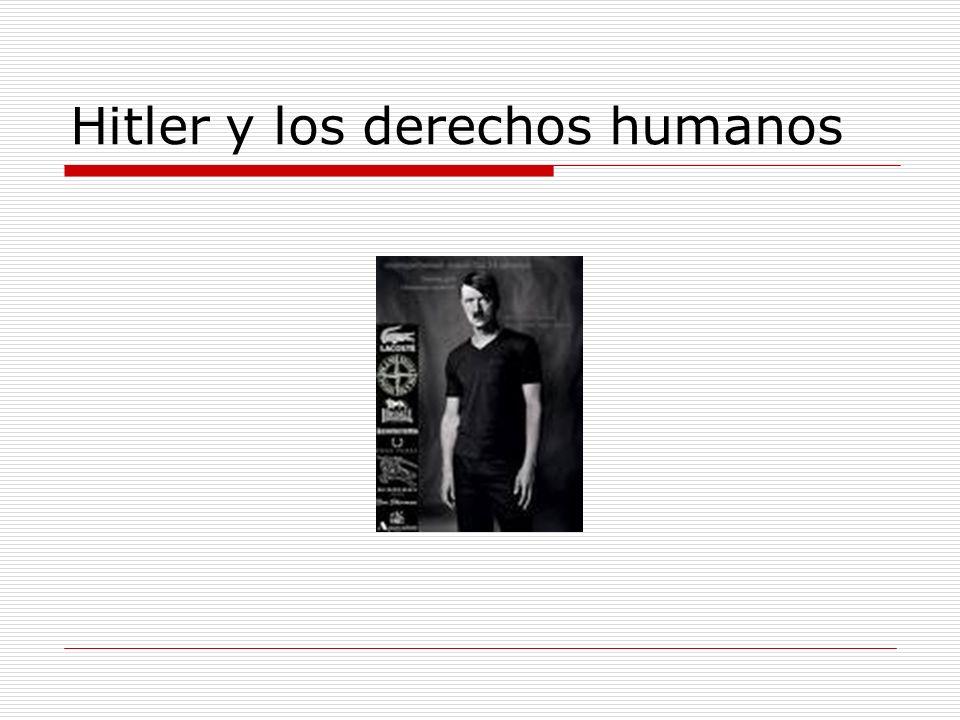Hitler y los derechos humanos