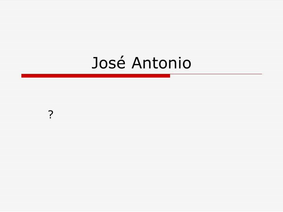 José Antonio ?