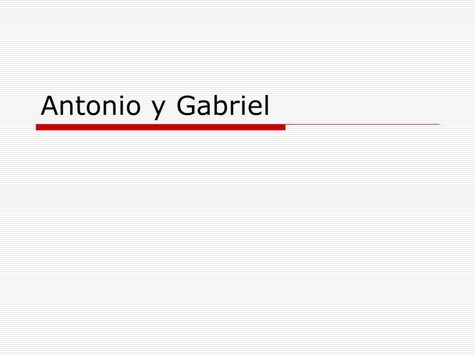 Antonio y Gabriel