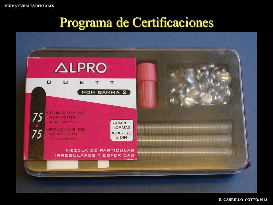 Programa de Certificaciones BIOMATERIALES DENTALES R. CARRILLO COTTO/2013