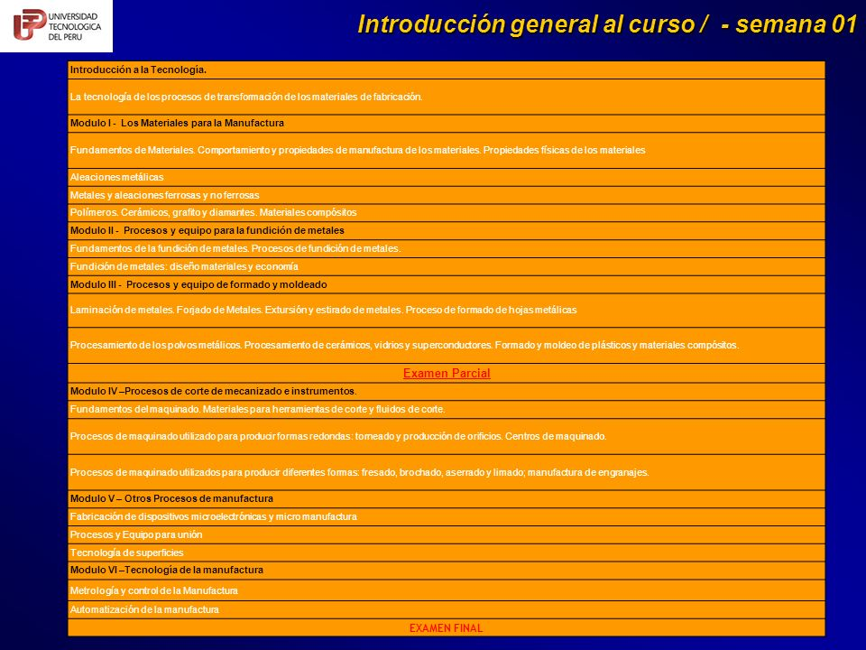 Introducción general al curso / - semana 01 Introducción a la Tecnología.