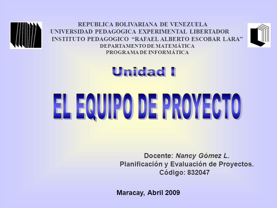 REPUBLICA BOLIVARIANA DE VENEZUELA UNIVERSIDAD PEDAGOGICA EXPERIMENTAL LIBERTADOR INSTITUTO PEDAGOGICO RAFAEL ALBERTO ESCOBAR LARA DEPARTAMENTO DE MATEMÁTICA PROGRAMA DE INFORMÁTICA Docente: Nancy Gómez L.