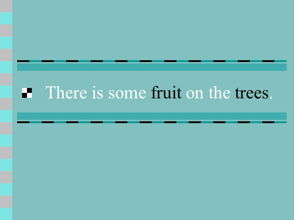 There is some fruit on the trees.
