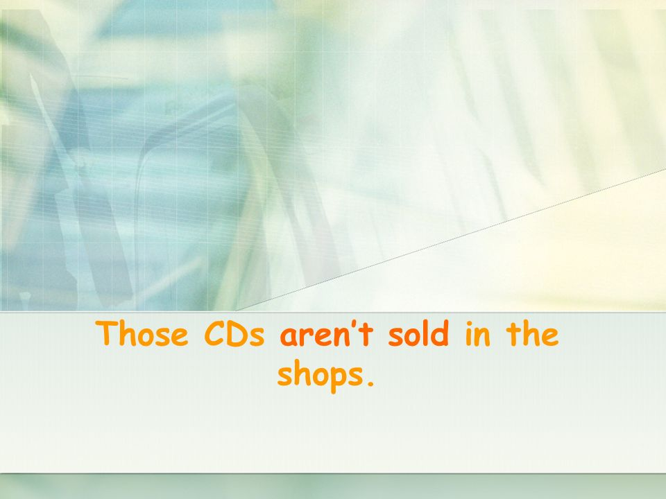 Those CDs arent sold in the shops.