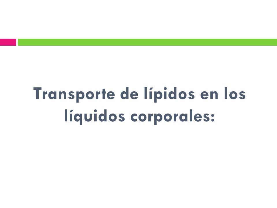 Transporte de lípidos en los líquidos corporales: