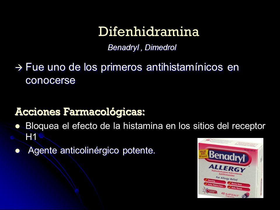 Fue uno de los primeros antihistamínicos en conocerse Fue uno de los primeros antihistamínicos en conocerse Acciones Farmacológicas: Bloquea el efecto