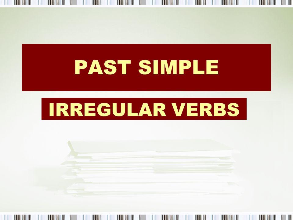 Irregular verbs InfinitivePast simplePast participleTranslation stealstolestolenrobar