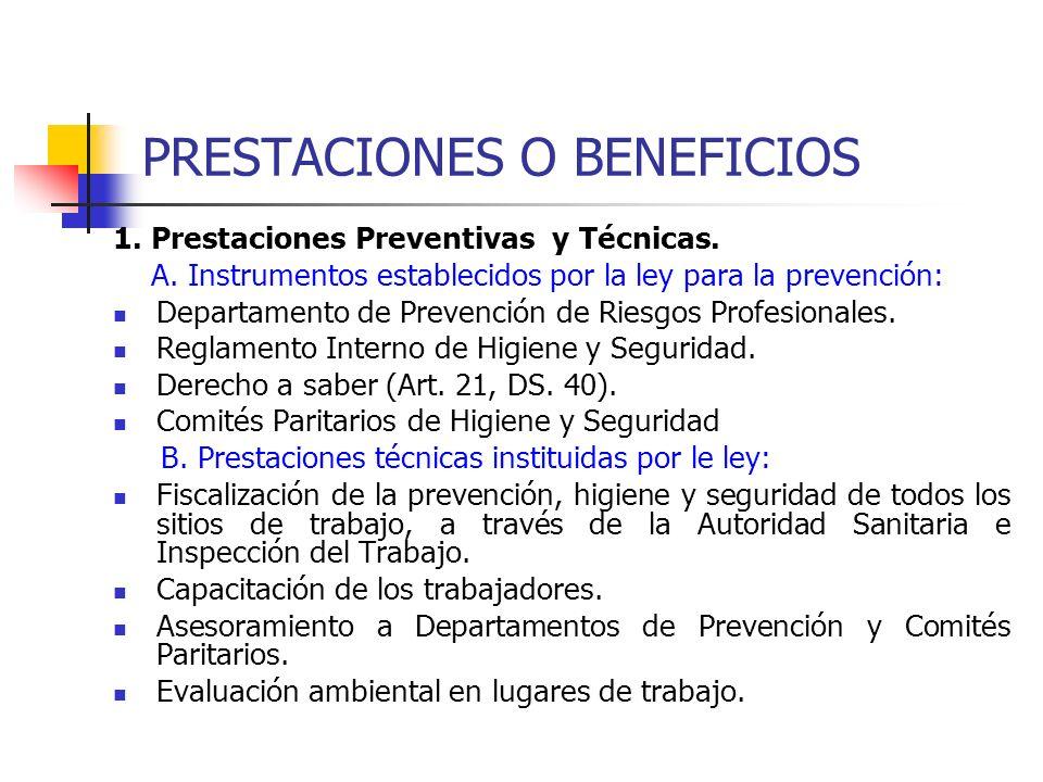 PRESTACIONES O BENEFICIOS 1. Prestaciones Preventivas y Técnicas. A. Instrumentos establecidos por la ley para la prevención: Departamento de Prevenci