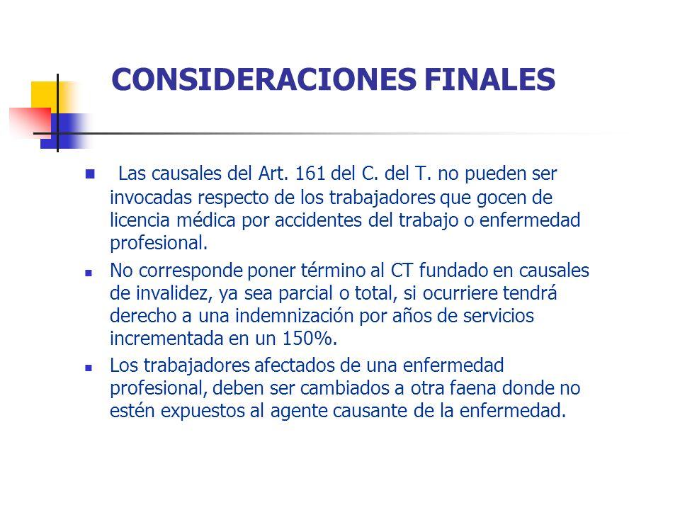 Las causales del Art. 161 del C. del T. no pueden ser invocadas respecto de los trabajadores que gocen de licencia médica por accidentes del trabajo o