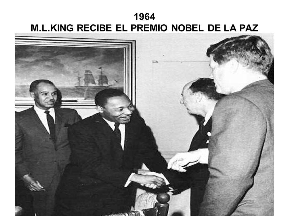 1964 M.L.KING RECIBE EL PREMIO NOBEL DE LA PAZ