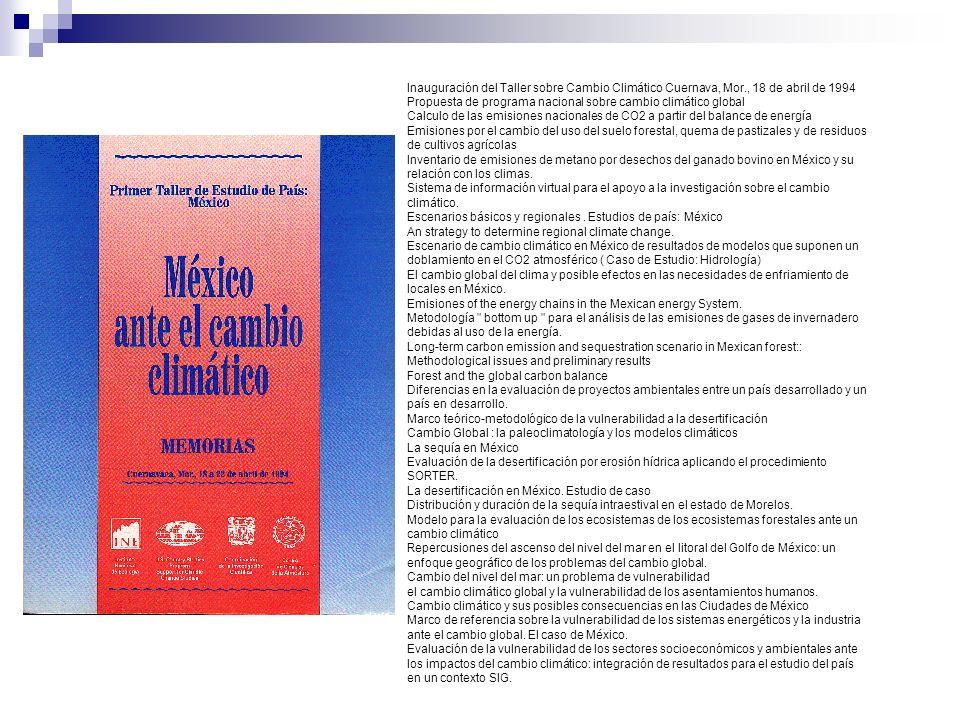 Inauguración del Taller sobre Cambio Climático Cuernava, Mor., 18 de abril de 1994 Propuesta de programa nacional sobre cambio climático global Calcul