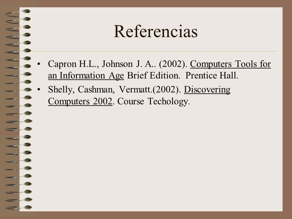 Referencias Capron H.L., Johnson J.A.. (2002).