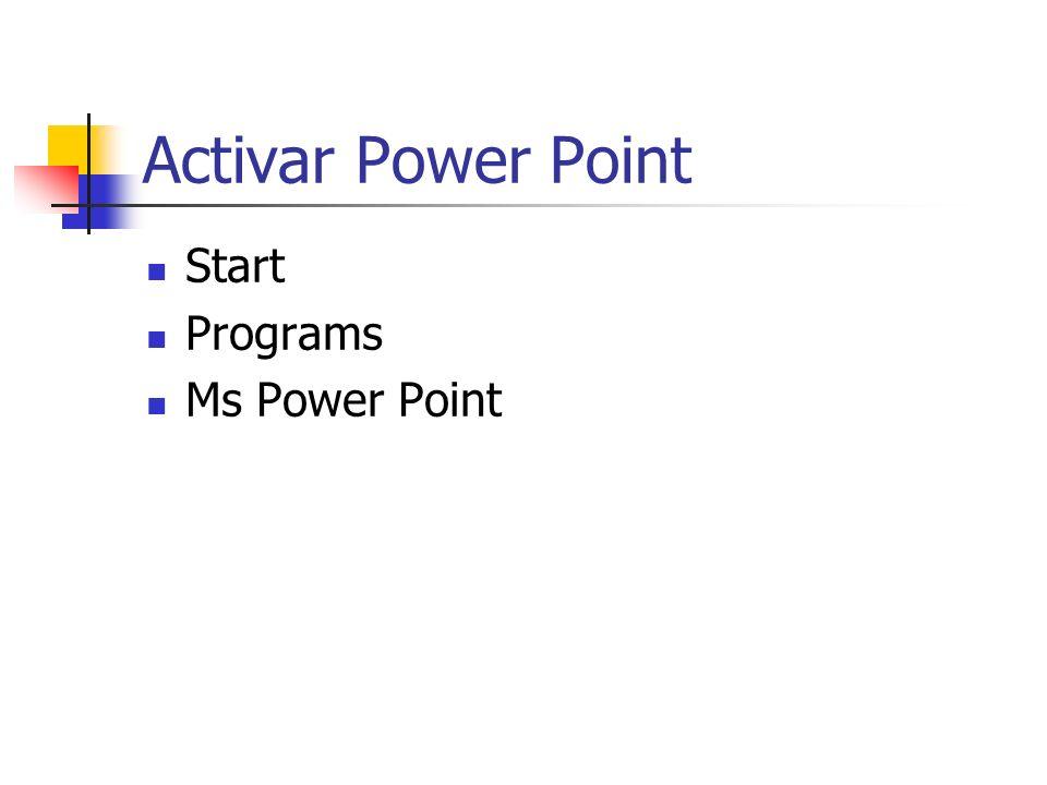 Activar Power Point Start Programs Ms Power Point