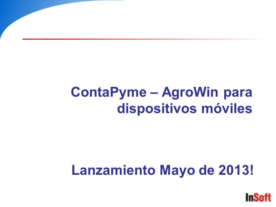 ContaPyme – AgroWin para dispositivos móviles Lanzamiento Mayo de 2013!