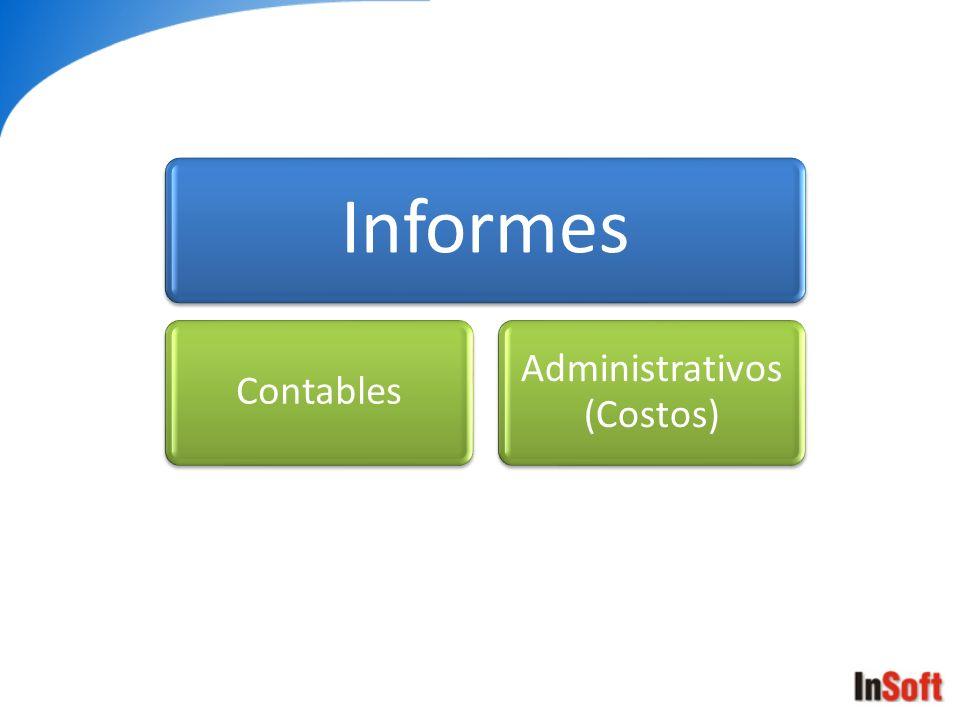 Informes Contables Administrativos (Costos)