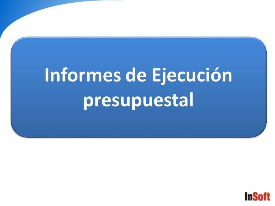 Informes de Ejecución presupuestal