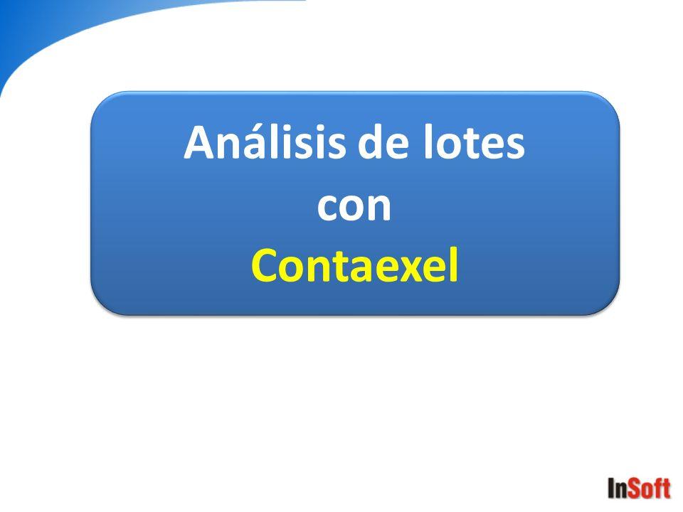 Análisis de lotes con Contaexel Análisis de lotes con Contaexel