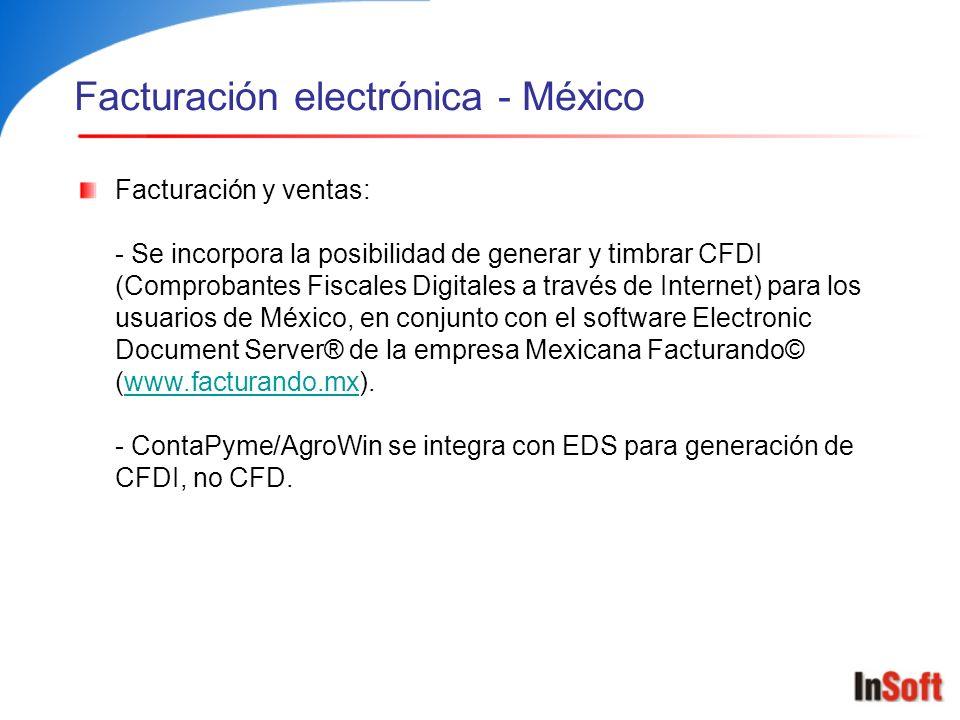Facturación electrónica - México Facturación y ventas: - Se incorpora la posibilidad de generar y timbrar CFDI (Comprobantes Fiscales Digitales a trav
