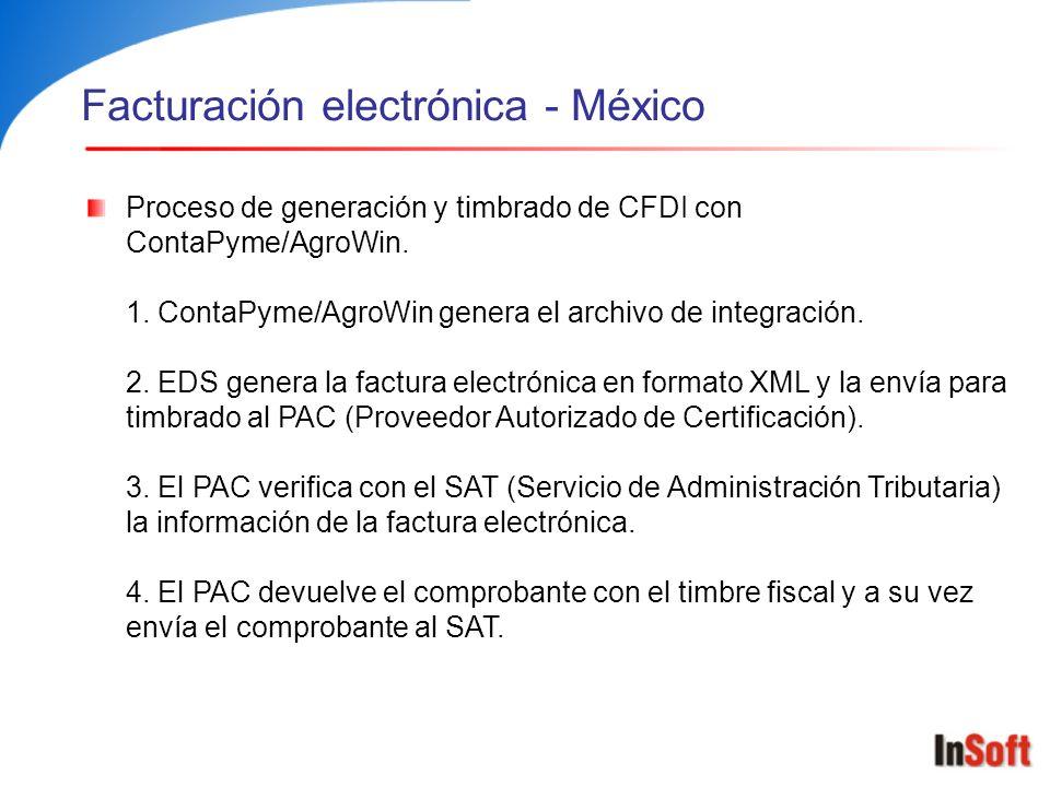 Facturación electrónica - México Proceso de generación y timbrado de CFDI con ContaPyme/AgroWin. 1. ContaPyme/AgroWin genera el archivo de integración