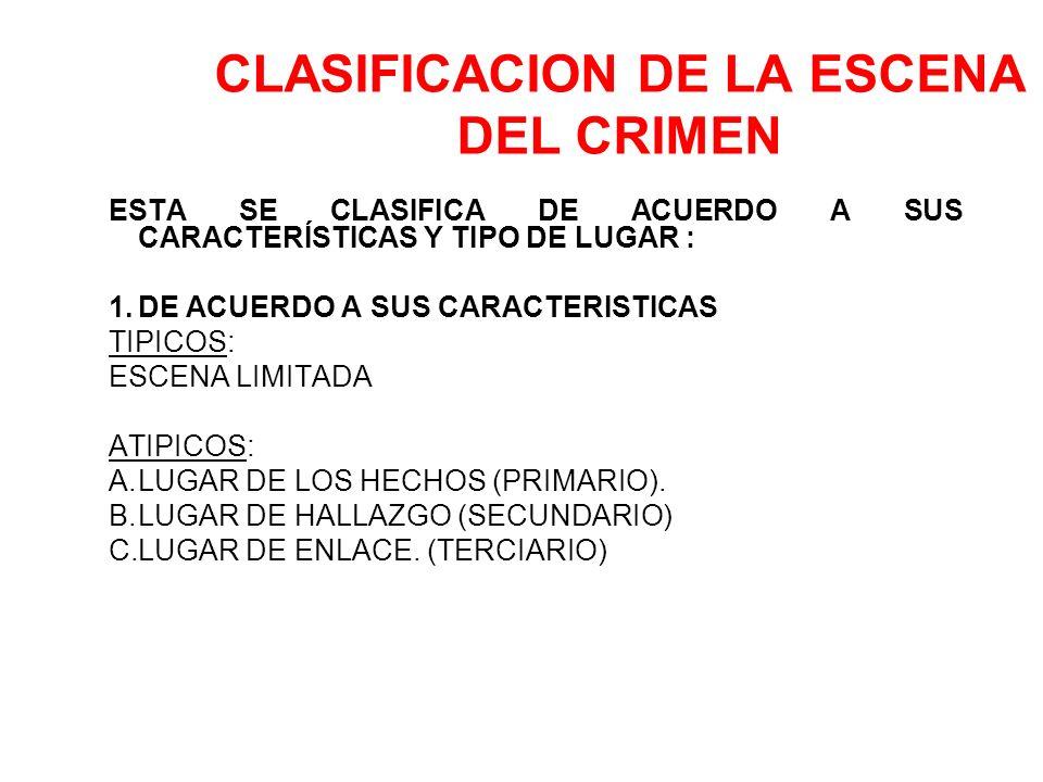 LA INSPECCION CRIMINALISTICA EN LA ESCENA DEL CRIMEN OTRO CONCEPTO: ES EL CONJUNTO DE DILIGENCIAS DE CARÁCTER TECNICO CIENTIFICO, INMEDIATAS AL CONOCI