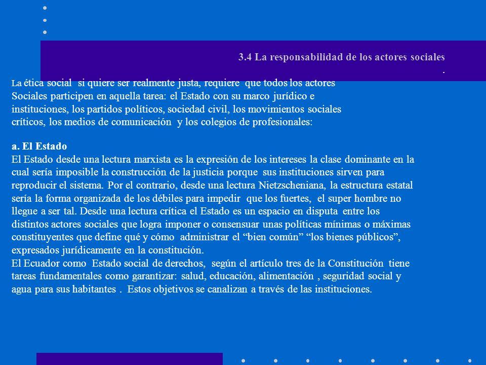 3.4 La responsabilidad de los actores sociales. 3.4 La responsabilidad de los actores sociales