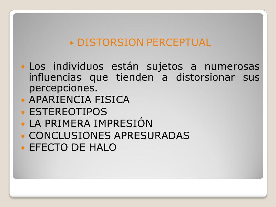 INTERPRETACION PERCEPTUAL La interpretacion es unica en cada individuo por tanto cada persona identificara sus sensaciones de manera particular.