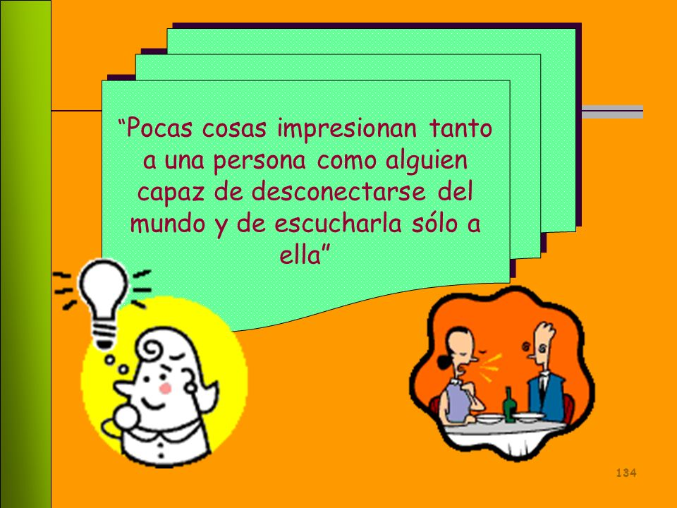 133 Conclusiones ( II ) Es necesaria la presencia de interacciones humanas trabajador-cliente, de forma intensa o duradera para que el síndrome aparez