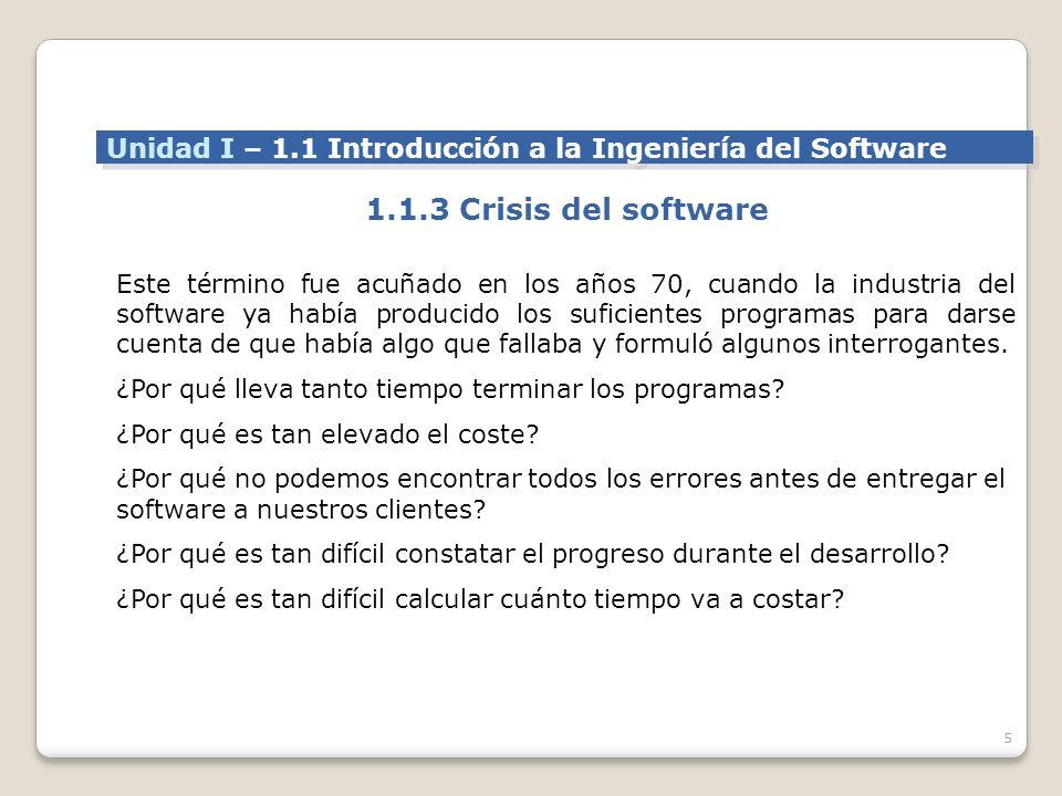 5 Este término fue acuñado en los años 70, cuando la industria del software ya había producido los suficientes programas para darse cuenta de que había algo que fallaba y formuló algunos interrogantes.