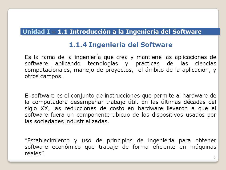 9 Es la rama de la ingeniería que crea y mantiene las aplicaciones de software aplicando tecnologías y prácticas de las ciencias computacionales, manejo de proyectos, el ámbito de la aplicación, y otros campos.