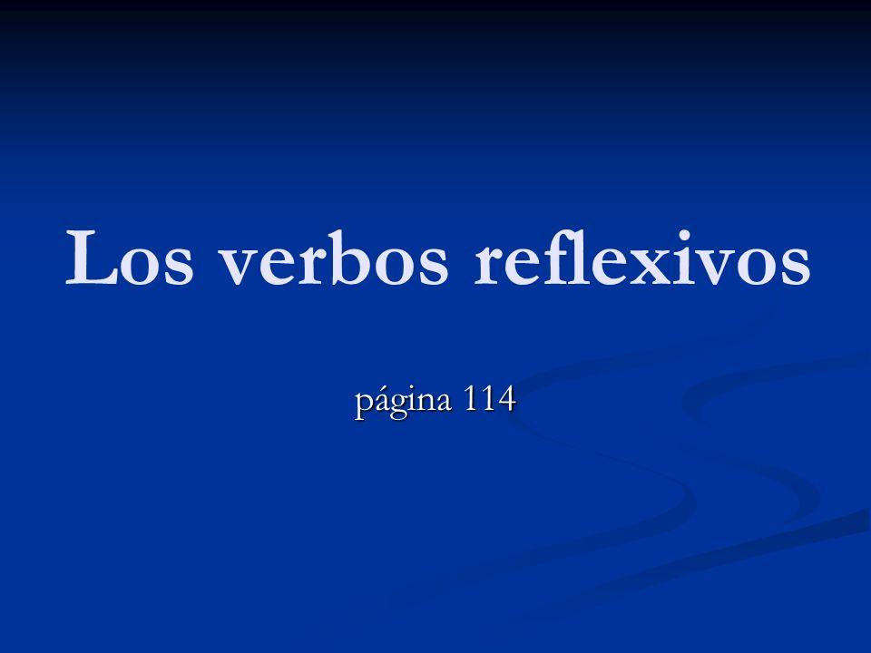 Los verbos reflexivos página 114