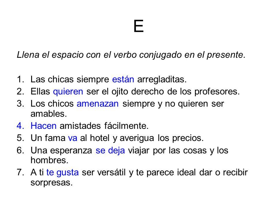 F A.Divide las palabras en sílabas y B. escribe si es aguda o llana.